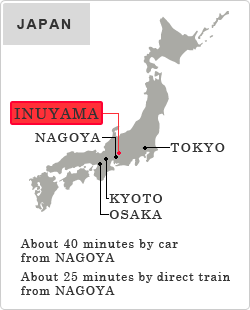 About 40 minutes by car from NAGOYA,About 25 minutes by direct train from NAGOYA